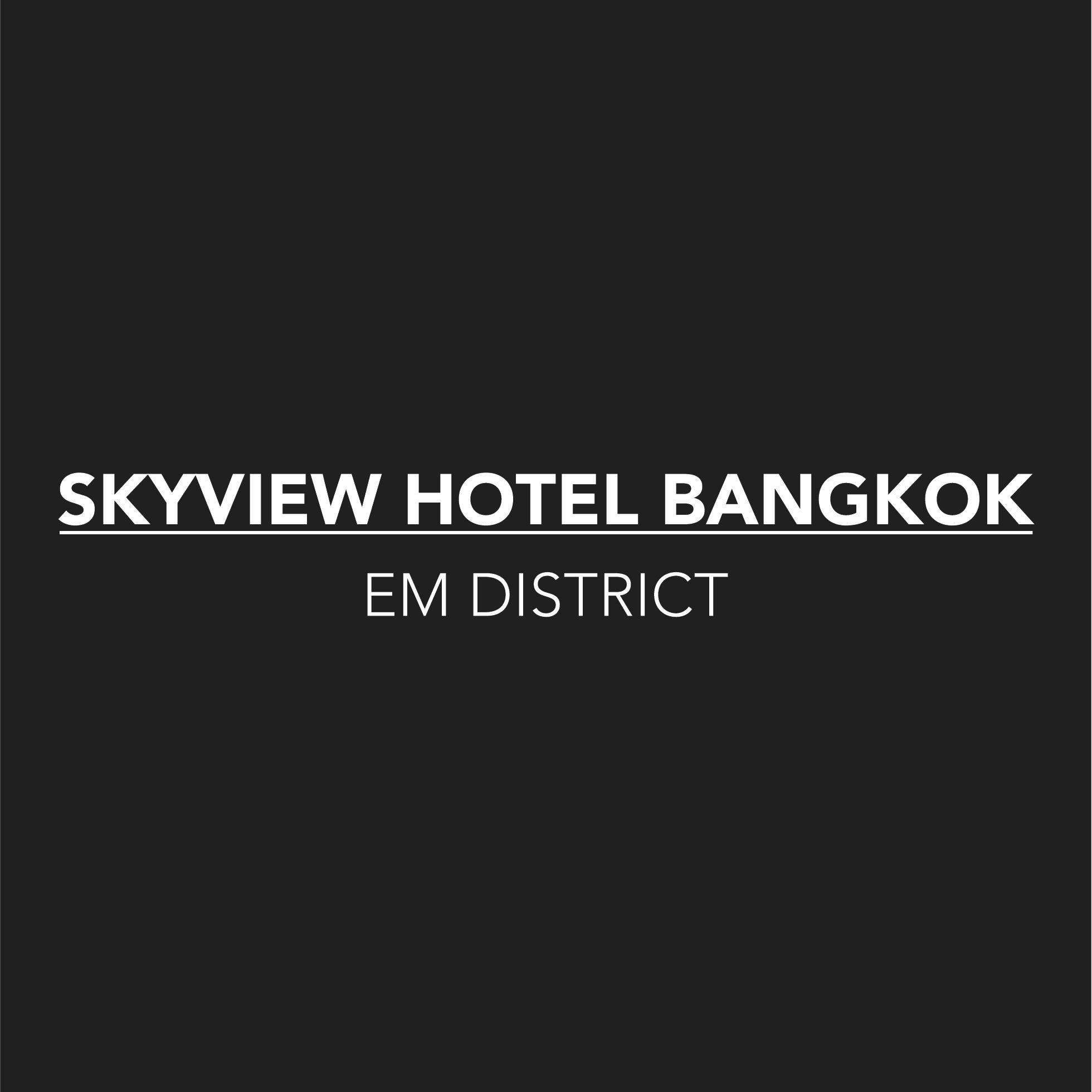 SKYVIEW Hotel Bangkok (EMDistrict)